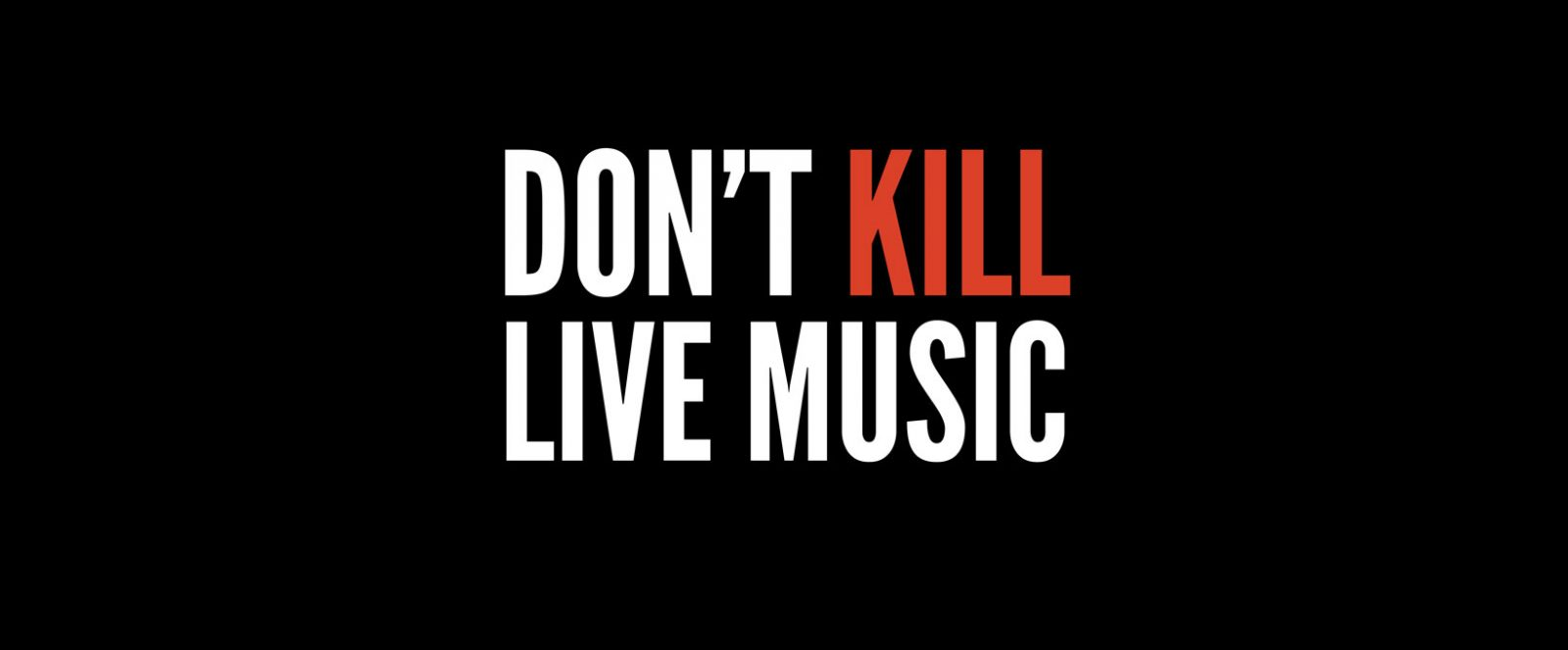 Don't Kill Live Music